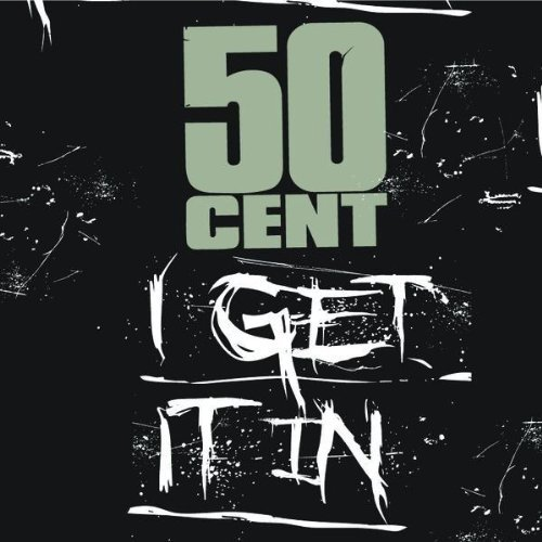 http://hiphop-n-more.com/wp-content/uploads/2009/02/50-cent-i-get-it-in-new-cover.jpg
