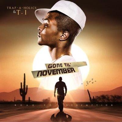 MIXTAPE: Trap-A-Holics & T.I. – 'Gone Til' November'