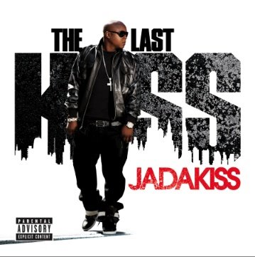 jadakiss the last kiss