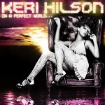 Keri Hilson – 'Turn Up The Radio' (Prod. by Polow Da Don)