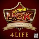 ugk underground kingz 4 life 150x150