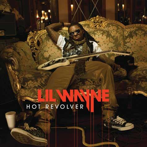 Lil Wayne – 'Hot Revolver' (Final Version)