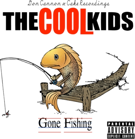 MIXTAPE: Don Cannon x The Cool Kids – 'Gone Fishing'