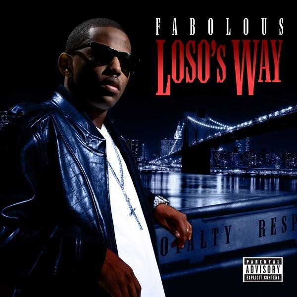 Fabolous – 'Loso's Way' (Track List)