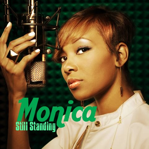 Monica still standing lyrics, music, video