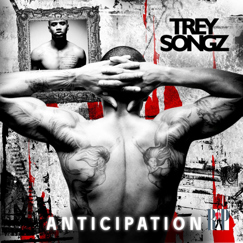Mixtape: Trey Songz – 'Anticipation' | HipHop-N-More