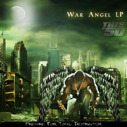 Mixtape: 50 Cent – 'War Angel LP'