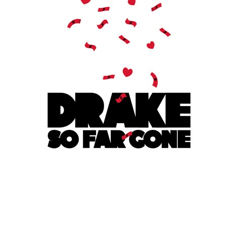 drake so far gone retail front