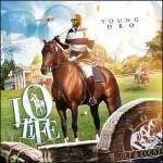 Mixtape: Young Dro – 'Lo Life'
