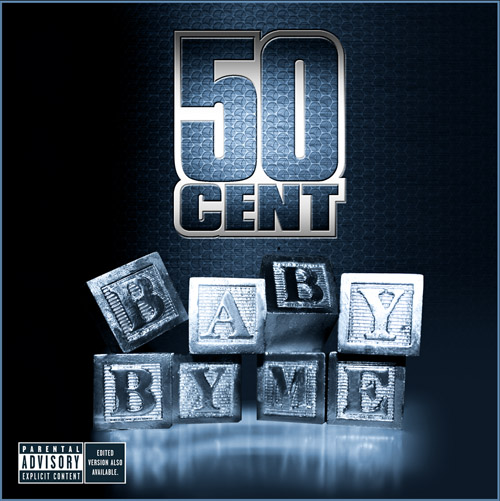 50 Cent – 'Baby By Me' x 'Baby By Me Remix' (Feat. Ne-Yo) No Tags