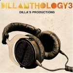 J. Dilla – <em>Dillanthology 3</em> (Album Cover & Track List)