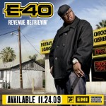 E-40 – 'Get Money' (Feat. Young Jeezy & B-Legit)