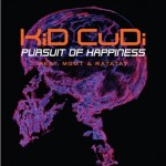 KiD CuDi – 'Pursuit Of Happiness' (Single Cover)