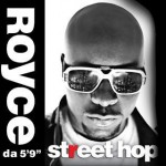 Royce Da 5'9″ – <em>Street Hop</em> (Album Cover & Track List)