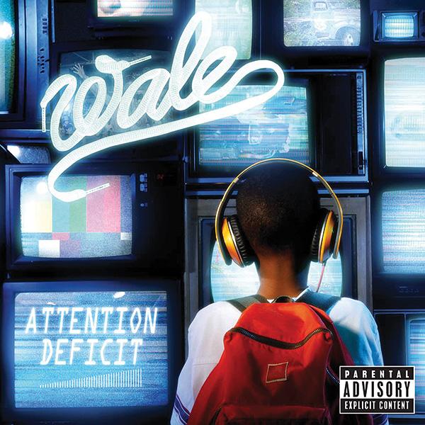Wale &#8211; <em>Attention Deficit</em> (Album Cover &#038; Track List)