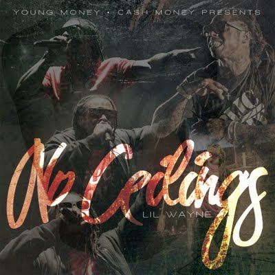 Mixtape: Lil Wayne – 'No Ceilings' (Official Version With More Songs)