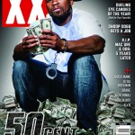 50 Cent Covers XXL Magazine (Dec & Jan Issue)
