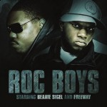 Beanie Sigel & Freeway – <em>Roc Boys</em> (Album Cover & Track List)