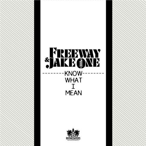 jake-one-freeway-know-what-i-mean