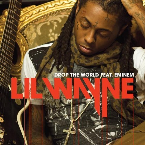 lil wayne drop the world