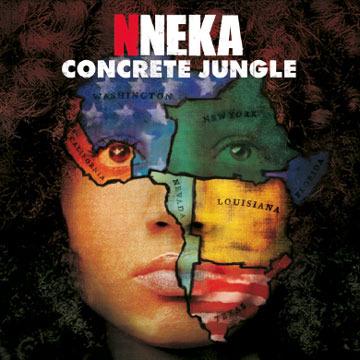 Nneka – Concrete Jungle (Album Cover & Track List ...