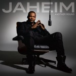 Jaheim – <em>Another Round</em> (Album Cover & Track List)