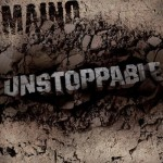 Maino – <em>Unstoppable EP</em> (Artwork & Track List)