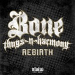 bone thugs rebirth 150x150