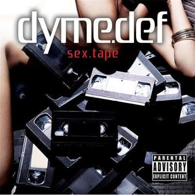 dyme def sex tape Dyme Def – Sex Tape (mixtape)