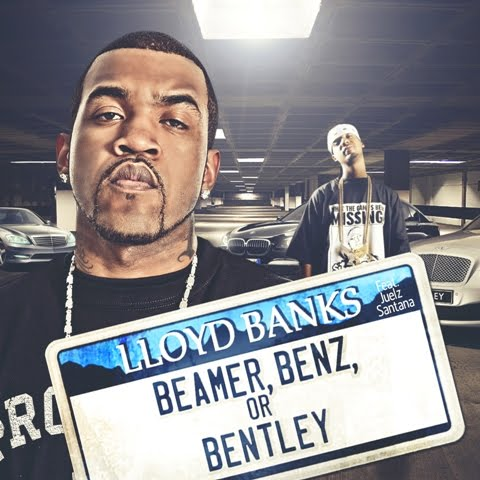 lloyd banks beamer benz or bentley  album