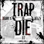 DJ Drama & Young Jeezy – 'Trap Or Die 2′ (Mixtape Artwork)
