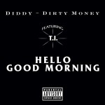 dirty money hello good morning 150x150