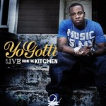 Yo Gotti – <i>Live From The Kitchen</i> (Album Cover)
