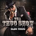 Slim Thug Announces New Album 'Tha Thug Show'