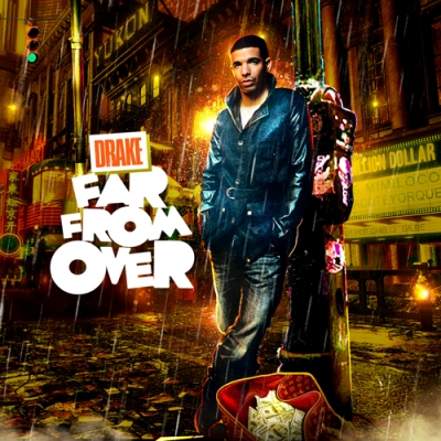 drake far from over