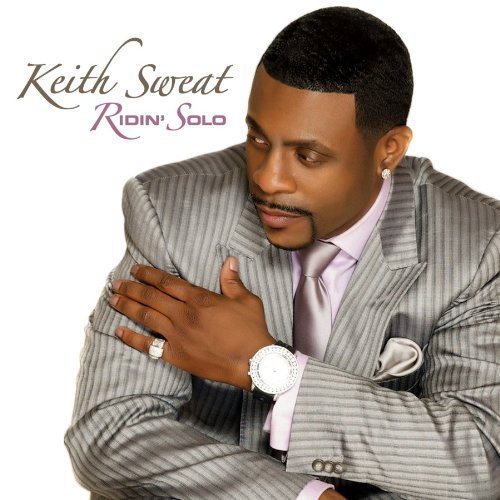 keith sweat ridin solo