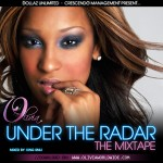 Mixtape: Olivia – 'Under The Radar'