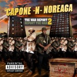 Capone-N-Noreaga – <i>The War Report 2</i> (Album Cover & Track List)