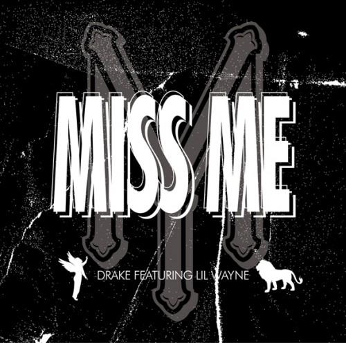 drake feat. lil wayne miss me