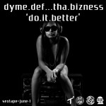 dyme def do it better 150x150