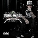 Paul Wall – <i>Heart Of A Champion</i> (Album Cover & Track List)