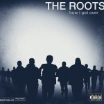 the roots how i got over 150x150
