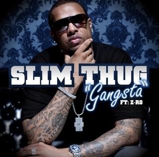 slim thug gangsta