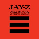 jay z Run This Town Posthumus Zone 150x150