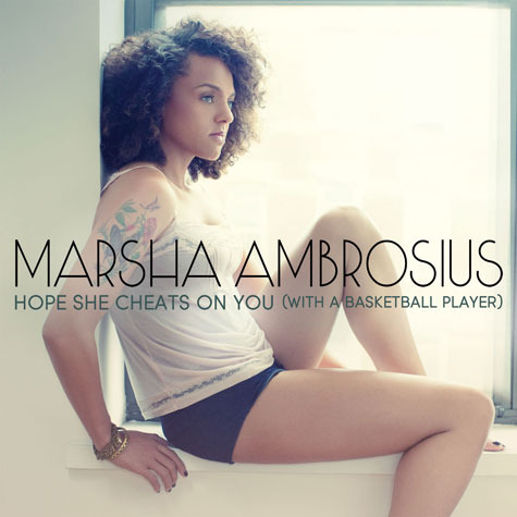 marsha ambrosius hope she cheats on you