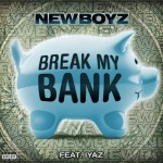 new boyz break my bank 150x150
