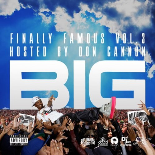 big sean finally famous 3. the Finally Famous series
