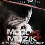 Joe Budden – 'Mood Muzik 4′ (Mixtape Artwork & Track List)