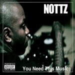 Nottz – 'Blast That' (Feat. Black Milk)