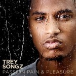 Trey Songz – <i>Passion, Pain & Pleasure</i> (Album Cover & Track List)